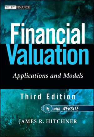 Financial Valuation - Applications and Models, Third Edition